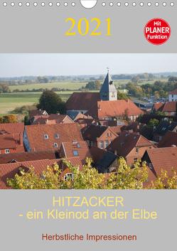 Hitzacker – ein Kleinod an der Elbe (Wandkalender 2021 DIN A4 hoch) von Arnold,  Siegfried