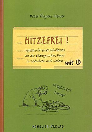 """""""Hitzefrei"""" von Borjans-Heuser,  Peter, Sammaro,  Gianni"""