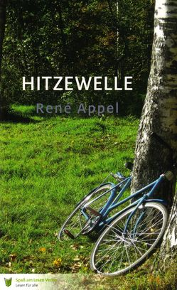 Hitzewelle von Appel,  René, Stoll,  Bettina