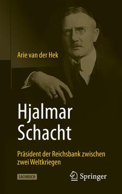 Hjalmar Schacht von van der Hek,  Arie