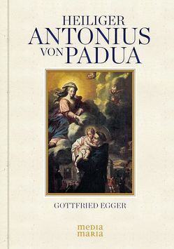 Hl. Antonius von Padua von Egger,  Gottfried