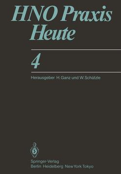 HNO Praxis Heute von Burian,  K., Federspil,  P., Gammert,  C., Ganz,  H., Haubrich,  J., Höfler,  H., Kruse,  E., Niemeyer,  W., Plath,  P., Tiedemann,  R.