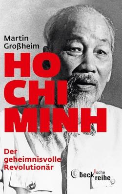 Ho Chi Minh von Grossheim,  Martin