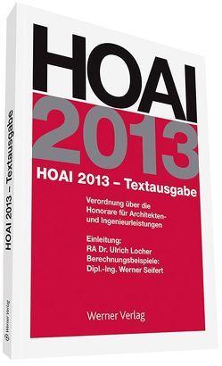 HOAI 2013 – Textausgabe von Locher,  Horst, Seifert,  Werner