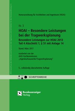 HOAI – Besondere Leistungen bei der Tragwerksplanung – Besondere Leistungen zur HOAI 2013 Teil 4, § 51 mit Anlage 14