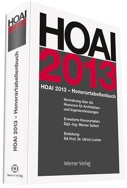 HOAI-Honorartabellenbuch 2013 von Seifert,  Werner