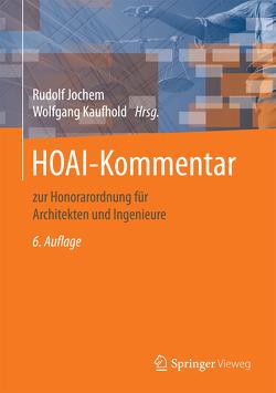 HOAI-Kommentar von Behnke,  Dietrich, Bierbaum,  Klaus, Cornelius,  Volker, Jochem,  Rudolf, Karner,  Gert, Kaufhold,  Wolfgang, Rahn,  Axel, Rommelfanger,  Ulrich