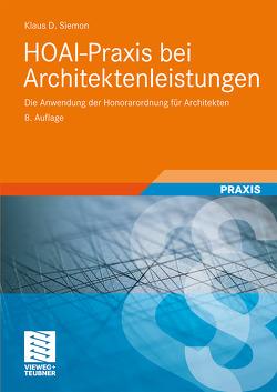 HOAI-Praxis bei Architektenleistungen von Siemon,  Klaus D.