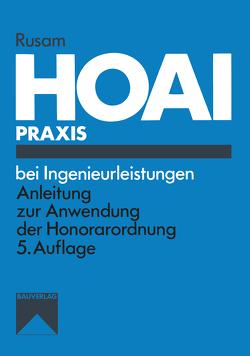 HOAI-Praxis bei Ingenieurleistungen von Rusam,  Martin