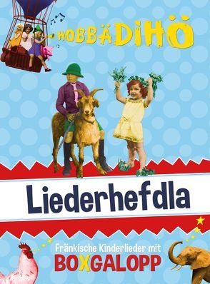 Hobbädihö Liederhefdla von Pruy-Popp,  Carolin, Richter,  Andreas, Saam,  David, Schalanda,  Katharina