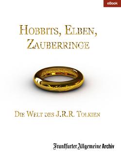 Hobbits, Elben, Zauberringe von Frankfurter Allgemeine Archiv, Trötscher,  Hans Peter
