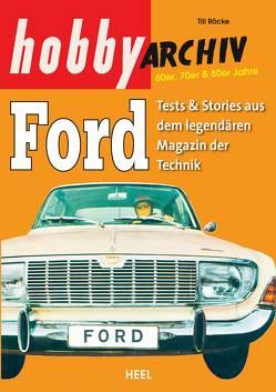 Hobby Archiv Ford von Röcke,  Till