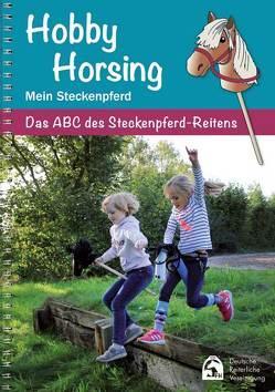 Hobby Horsing – Mein Steckenpferd von Deutsche Reiterliche Vereinigung e.V. (FN)