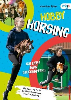 Hobby Horsing von Stahr,  Christine