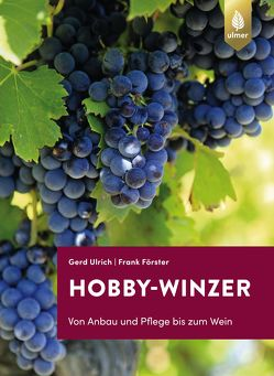 Hobby-Winzer von Förster,  Frank, Ulrich,  Gerd
