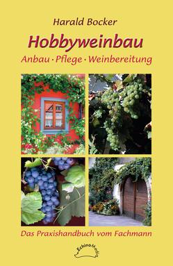 Hobbyweinbau von Bocker,  Harald