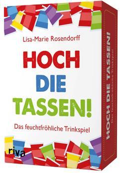 Hoch die Tassen! von Rosendorff,  Lisa-Marie