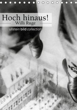 Hoch hinaus! – Willi Ruge (Tischkalender 2019 DIN A5 hoch) von bild Axel Springer Syndication GmbH,  ullstein