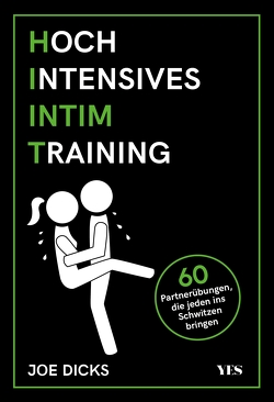 HIIT: Hoch Intensives Intim Training von Dicks,  Joe