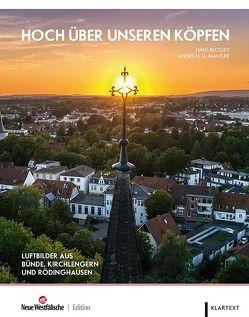 Hoch über unseren Köpfen von Blossey,  Hans, Mantler,  Andreas G.