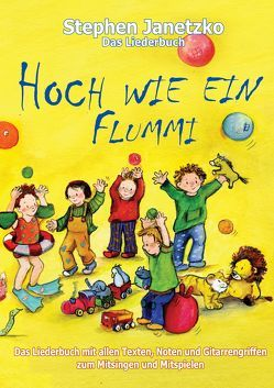 Hoch wie ein Flummi – Neue Spiellieder für die Kleinsten von Janetzko,  Stephen