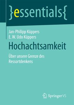 Hochachtsamkeit von Küppers,  E. W Udo, Küppers,  Jan-Philipp