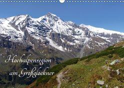 Hochalpenregion am Großglockner (Wandkalender 2018 DIN A3 quer) von Christine König,  Dr.