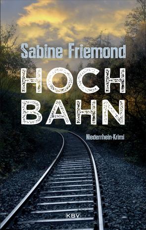 Hochbahn von Friemond,  Sabine