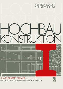 Hochbaukonstruktion von Heene,  Andreas, Schmitt,  Heinrich
