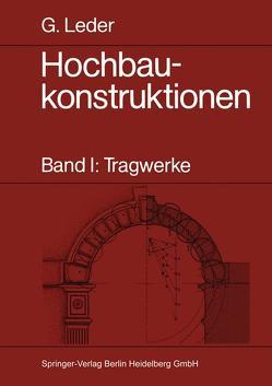 Hochbaukonstruktionen von Leder,  Gerhard