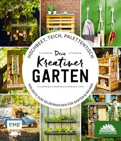 Hochbeet, Teich, Palettentisch – Projekte zum Selbermachen für Garten & Balkon