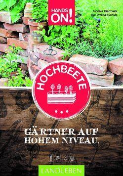 Hochbeete von Biermaier,  Monika, Wrbka-Fuchsig,  Ilse