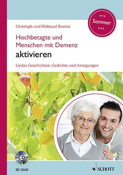 Hochbetagte und Menschen mit Demenz aktivieren von Borries,  Christoph, Borries,  Waltraud