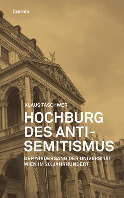 Hochburg des Antisemtismus von Taschwer,  Klaus