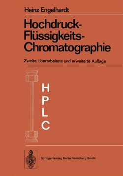 Hochdruck-Flüssigkeits-Chromatographie von Engelhardt,  Heinz