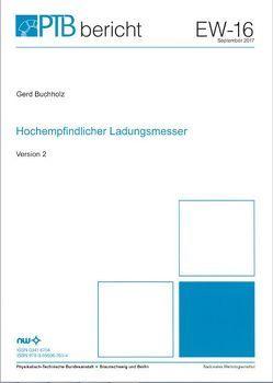 Hochempfindlicher Ladungsmesser von Buchholz,  Gerd