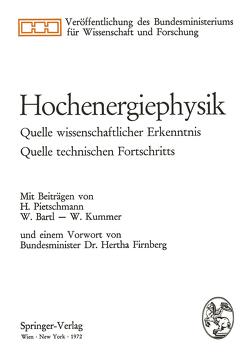 Hochenergiephysik von Bartl,  W., Firnberg,  Hertha, Kummer,  W., Pietschmann,  Herbert