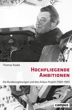 Hochfliegende Ambitionen von Raabe,  Thomas
