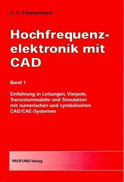 Hochfrequenzelektronik mit CAD von Timmermann,  Claus-Christian
