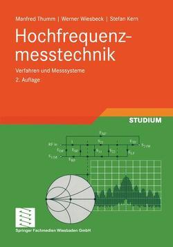Hochfrequenzmesstechnik von Kern,  Stefan, Thumm,  Manfred, Wiesbeck,  Werner