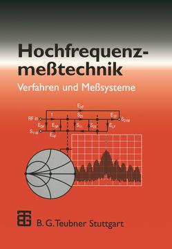 Hochfrequenzmeßtechnik von Kern,  Stefan, Thumm,  Manfred, Wiesbeck,  Werner