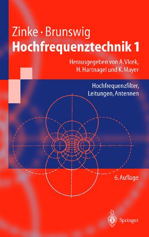 Hochfrequenztechnik 1 von Brunswig,  Heinrich, Hartnagel,  Hans L., Mayer,  Konrad, Vlcek,  Anton, Zinke,  Otto