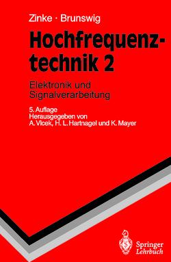Hochfrequenztechnik von Brunswig,  H., Hartnagel,  Hans L., Mayer,  Konrad, Vlcek,  Anton, Zinke,  O.
