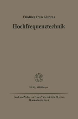 Hochfrequenztechnik von Martens,  Friedrich Franz