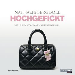 Hochgefickt von Bergdoll,  Nathalie
