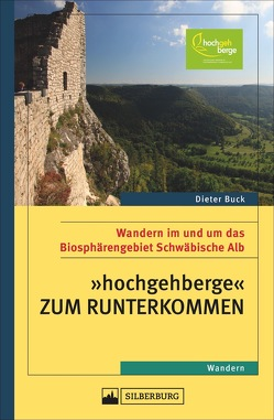 Hochgehberge zum Runterkommen von Buck,  Dieter