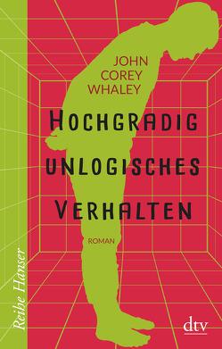 Hochgradig unlogisches Verhalten von Jandl,  Andreas, Whaley,  John Corey
