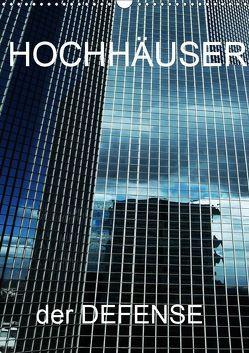 HOCHHÄUSER der DEFENSE (Wandkalender 2019 DIN A3 hoch) von Sock,  Reinhard