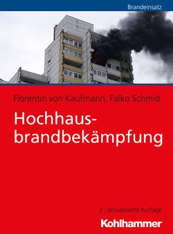Hochhausbrandbekämpfung von Kaufmann,  Florentin von, Schmid,  Falko