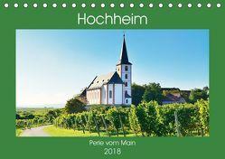 Hochheim, Perle vom Main (Tischkalender 2018 DIN A5 quer) von Kauss www.kult-fotos.de,  Kornelia